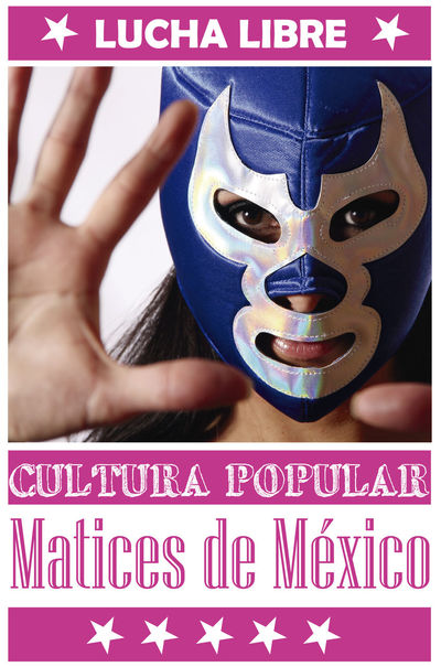 Homenaje a la lucha libre como cultura popular Mexicana Art Blue Close-up Graphic Design Lifestyles Lucha Libre Mask Masked Mexican Wrestling Mexico Part Of Portrait Portrait Of A Woman Text Wrestling