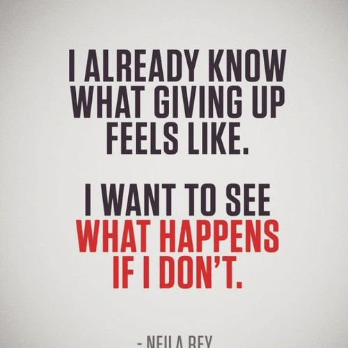 Couldn't agree more Fitness Motivation Quotes Neilarey Nevergiveup fitfam instafit
