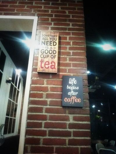 life begins after coffee Coffee Lifestile Nightphotography Text Night Communication Illuminated Building Exterior Built Structure