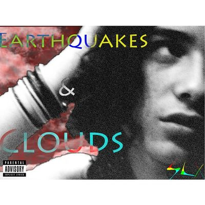 EARTHQUAKES And Clouds Slx Music