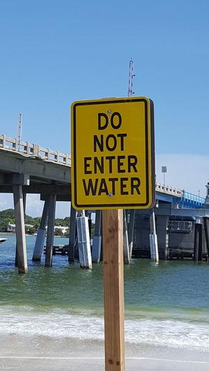 Do Not Enter Water Do Not Enter Water Warning Sign Dangerous Florida Life Florida Afternoon Around My Town Yellow Sign
