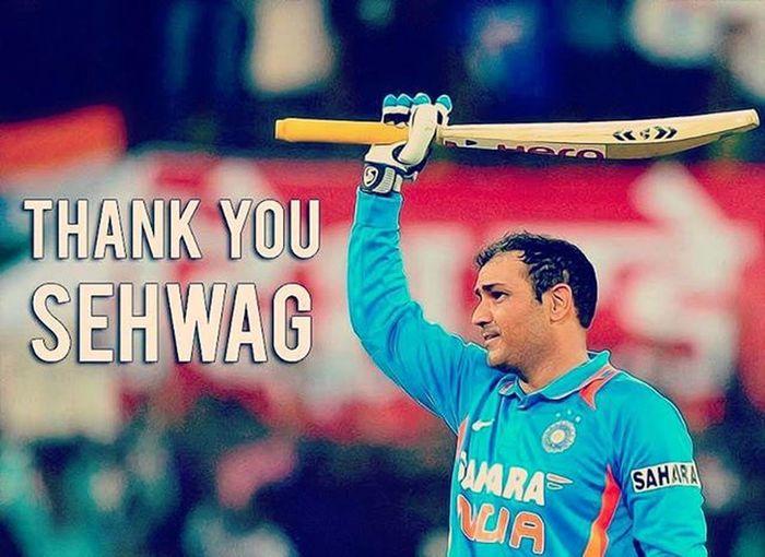 Thank you virendra Sehwag........ Fearless Opener Brightest Batsmen