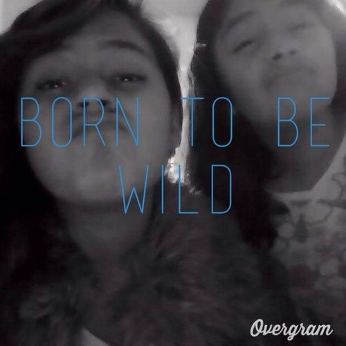 Born To Be Wild C: