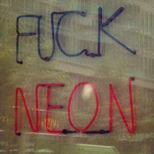 Fuck Neon