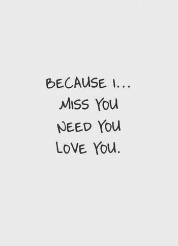 I Need You I Miss You I Love You I Need Long Hug