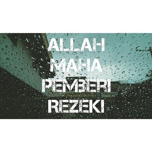 Allah Maha Pemberi Rezeki Hujan