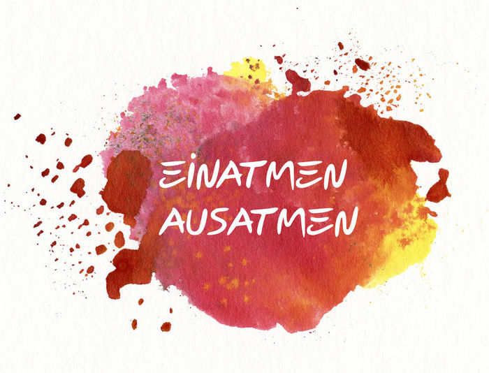 einatmen ausatmen Atem Atmen Breath Breathing Meditating Meditation Mindfullness Orange Achtsam Achtsamkeit Ausatmen Breathe Buddhism Buddhismus Einatmen Meditate Mindful Mindfulness No People Orange Color Paint Red Text White Background Zen