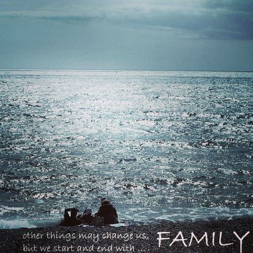 Things Change us, but it all Starts and Ends with the family ❤ People comeandgo, but family is forever