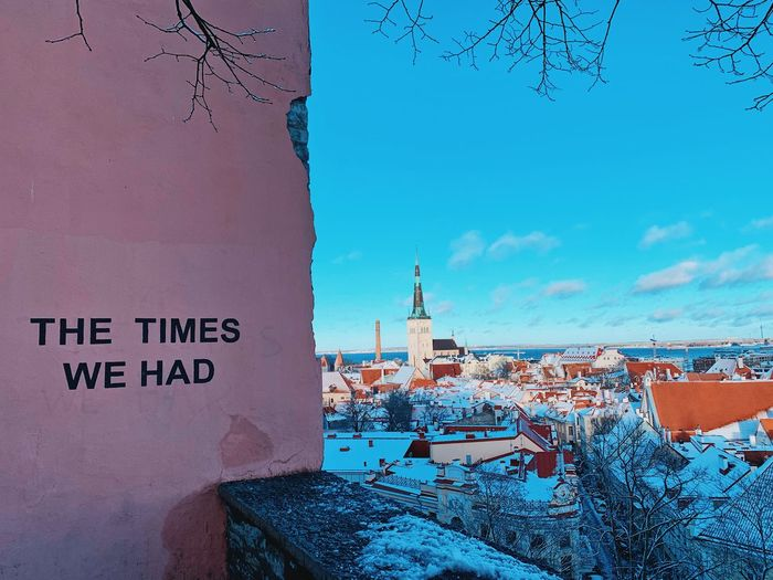The times we had... Photography Estonia Winter Sightseeing Tranquility Tranquil Scene Travel Destinations Travel Top View Oldtown Tallinn Building Exterior Architecture Built Structure Sky Text Building City Nature Day Communication No People Western Script Tower Wall - Building Feature Blue Sunlight Religion Outdoors Tourism