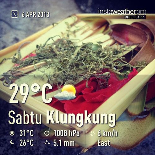 It's hot in here ... Weather Instaweather Instaweatherpro Klungkung indonesia