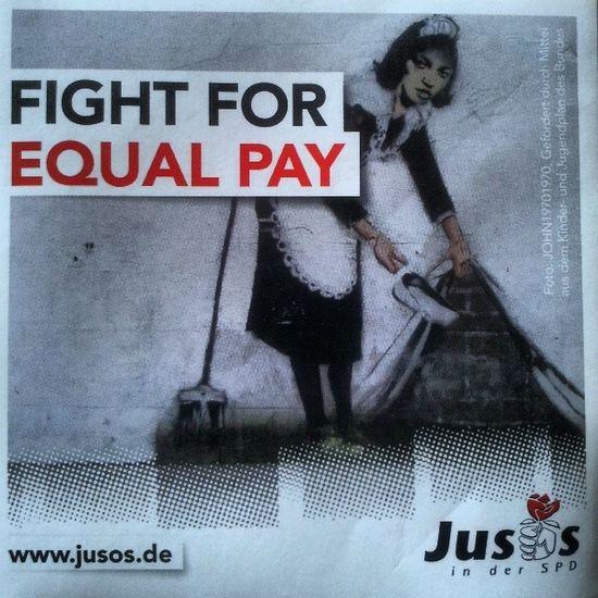 Fight for equal pay! Gleiches Geld für gleiche Arbeit! Weltfrauentag