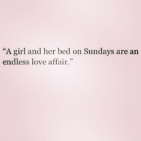 Sundays Restdays Off Life girlthing tumblr