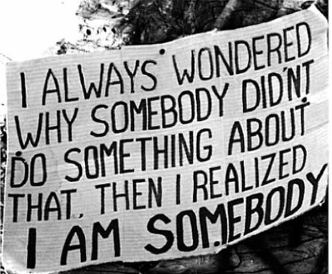 Be somebody that does something. First Eyeem Photo
