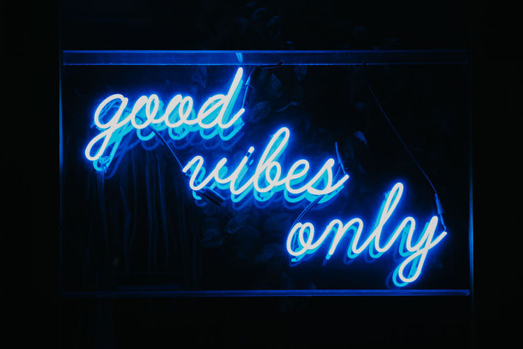 Good vibes only words in neon light signage. New York New York City USA United States Travel Tourism Good Vibes Only Neon Blue Illuminated Text Communication Night Sign No People Dark Bright Positive Emotion Positive Positive Vibes Youth Culture Nightlife Millenials Modern Urban