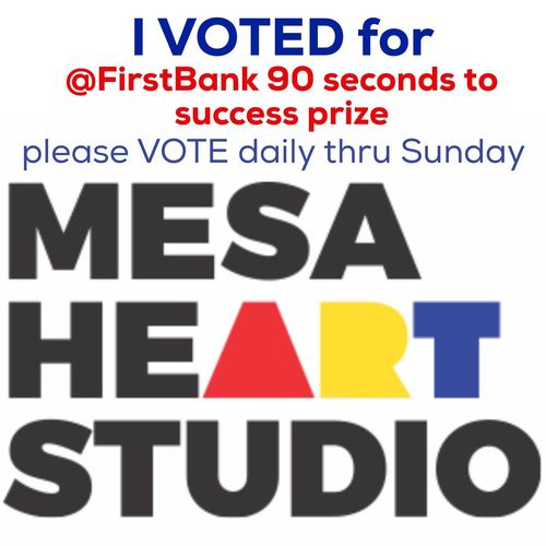 https://www.facebook.com/events/153352281799752/ Please help Mesa heART Studio win $20K ! We are one of 5 AZ finalists in the First Bank video contest. The winner is determined by FB votes alone. You can vote once daily until Sunday midnight and the winner is announced Tue! Please VOTE and share! Thank you! Seed Spot Startup Mesaheartstudio Theartofiphoneography DOwntownMEsaAZ community