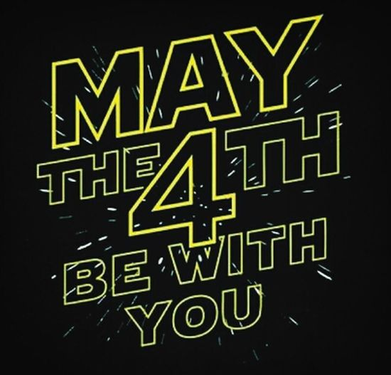 Starwarsday Star Wars May The 4th Be With You May The Force Be With You May The Force Be With U Star Wars Day Happy Star Wars Day