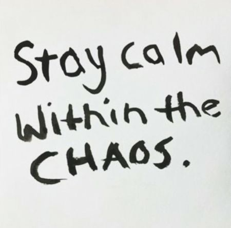 Chill..just chill... Stay Calm Just Smile  Just Saying Life
