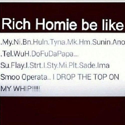 He really do tho...CTFU!!! I'd hurt myself ifbhim and Chief Keef did a compilation album. Smh... RichHomieBeLike RichHomieQuanBeLike RichHomieQuan TypeOfWay FunnyFriday