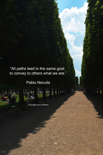 It's the birthday of noted #SouthAmerican #poet #PabloNeruda and he is quoted against a backdrop of the #LuxemborgGardens in #Paris. If this #quotograph speaks to you, please #repost it. Luxemburg Parc, Paris Paris Quotes Cloud - Sky Garden Nature Pablo Neruda Quotograph