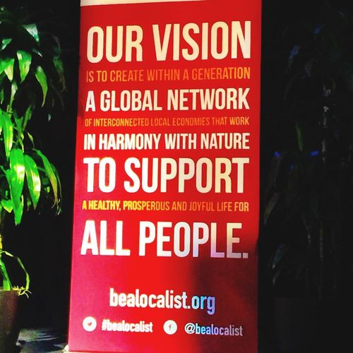 "BALLE2015 Theartofiphonography Bealocalist LocalFirstAZ RAILmesa DOwntownMEsaAZ AMAZING conference to learn how to achieve the ""Vision to create within a generation A GLOBAL NETWORK of interconnected Local Economies that WORK IN HARMONY WITH NATURE TO SUPPORT a healthy, prosperous, and joyful life for ALL PEOPLE ""!"
