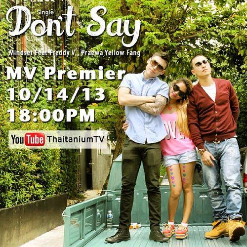 ดูพร้อมกันครั้งแรก MV.Don't say ของ Mindset feat Freddy V Southside , แพรวา Yellow Fang MV ใหม่ล่าสุดจาก อัลบั้ม Thaitanium Entertainment Compilation 3 Still Here ในวันจันทร์ที่ 14 ตุลาคม 18.00 น. ทาง www.youtube.com/thaitaniumTV @pokakamindset @freddyvz Thaitaniumentcompilation3 HipHop