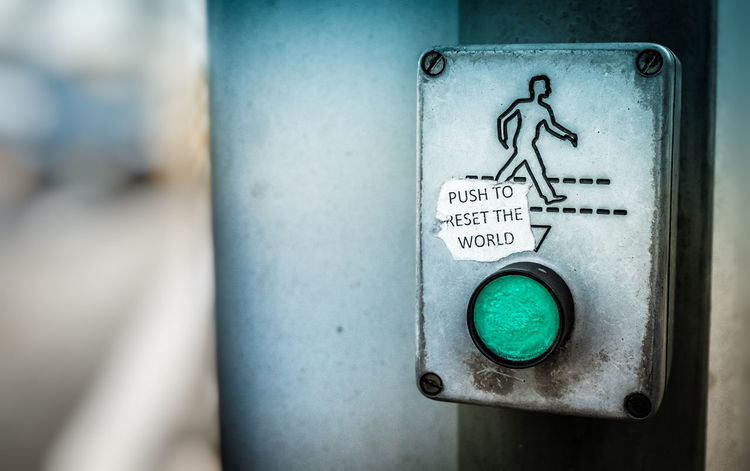 Push to reset the world - traffic light button Button Close-up Communication Day Focus On Foreground Funny Green Button No People Outdoors Press Button Press The Button Push Push Button Push The Button Reset Reset Button Text Traffic Lights Traffic Sign Traffic Signal Trafficlight