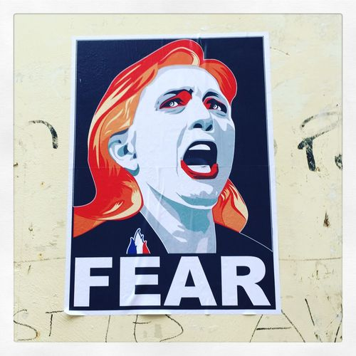 Marine Le Pen Poster Fear Slogan Front National Fn Right Wing