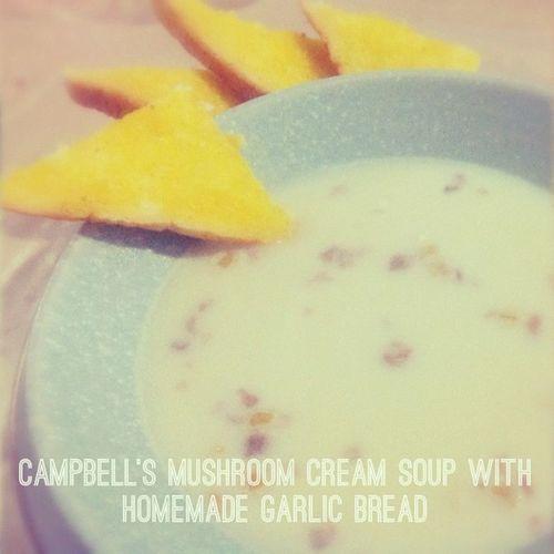 Campbellsoup Creamsoup Instagood Instadaily foodie garlicbread