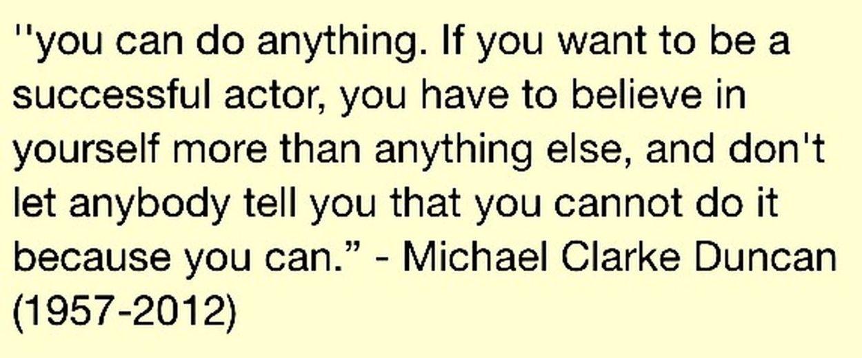 True! Michael Clarke Duncan Acting Belive Just Do It