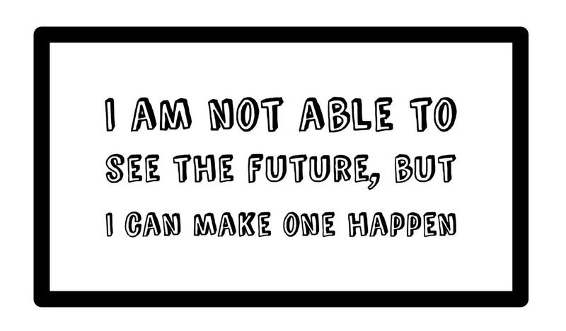 I am not able to see the future, but I can make one happen Not Able Able See Future Make One Happen Make It Happen Dream Quotes Inspirational Motivation Life Live Your Dreams Don't Dream Your Life But Live Your Dream Dominogirl