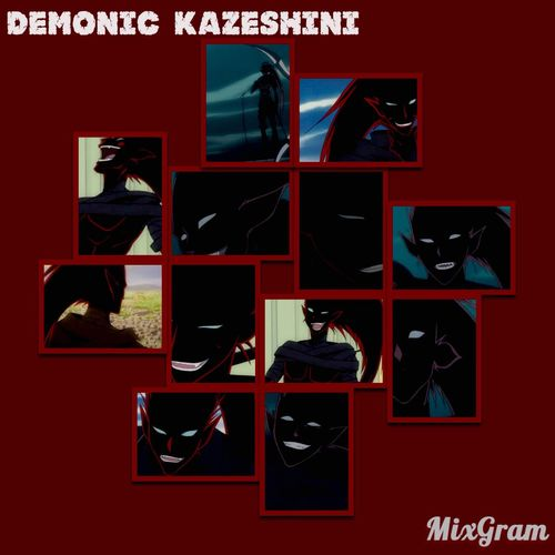 Kazeshini Demonickazeshini Mixgram First Eyeem Photo