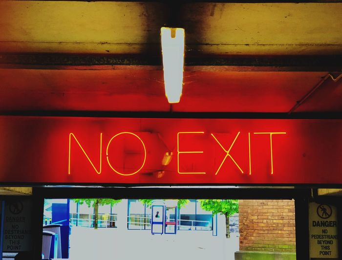 No Way Out Contrast Urban Northern Ireland EyeEm Best Shots Eye4photography  EyeEm Selects EyeEm Gallery EyeEm Downtown Urban Text Communication Sign Architecture Illuminated Western Script Built Structure Neon No People Information Sign Direction Information Red