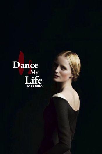Dance Is My Life - My Life Is Dance Dancers Dancer Forzdancers Forzhiro Followme Followback