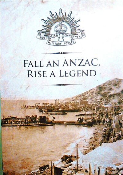 Gallipoli Australian Poster Notices Text Western Script Australian Commonwealth Military Forces Fall An ANZAC, Rise A Legend The ANZACS LEST WE FORGET The ANZACS Anzac Day ANZAC Lest We Forget Australian And New Zealand Army Corps AUSTRALIAN IMPERIAL FORCES 1914 - 1918 1915-2015 Gone But Never Forgotten Anzac Spirit Anzacs Gone But Not Forgotten Anzacday War Memories Lestweforget War We Will Remember Them At The Going Down Of The Sun War . Information Sign