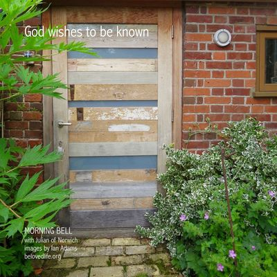 no13 in series Julian of Norwich - a revelation of love @BurningBushBarn Stillness Prayer Contemplation Julian Of Norwich Door Love