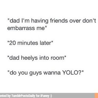 Omg true -.- Dads Dumbfanficmoments