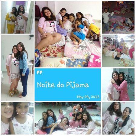 Noite do pijama 💖💅🔝 Deontemanoite Meninas Lindas Amodemais Sábadoanoite Bagunça Adoro