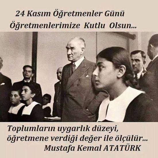 Basogretmen Mustafa Kemal Atatürk 24Kasım ÖğretmenlerGünü Kutlu Olsun