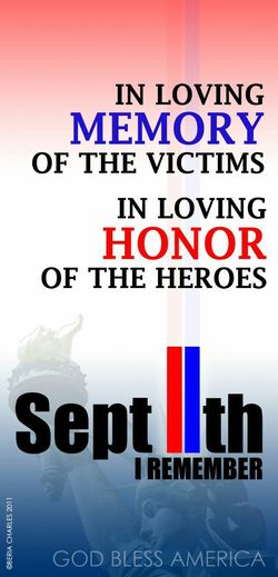 God Bless America 9/11 Memorial 9/11/2001 World Trade Center Never Forget 9/11