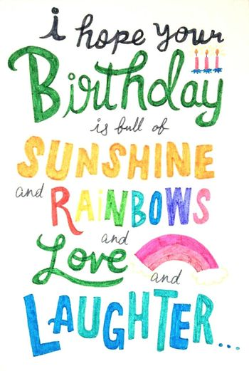 Birthdaycard Happy Birthday! FreehandDrawing Colorful Beautiful Colors Wishes And Hopes Laughter&love Sunshine ☀ Rainbow🌈