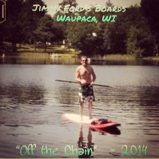 """PaddleboardRule 119  : """"When in doubt - paddle out"""" With JimmyFordsBoards 2014 Surprisepaddle @stand_up_paddle @stand.up.paddle RepostmySUP Offthechain Lifestyle Doitnow WaupacaWI"""