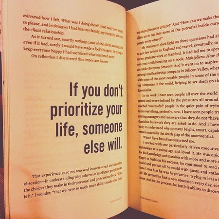 This quote is really an eye-opener. Thank to the book of Greg McKeown's Essentialism URGENT Important Personal Work Priority