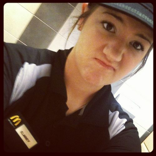 McDonald's Bitch Work Makinmonies Life Alwaysinteresting imakeitfun