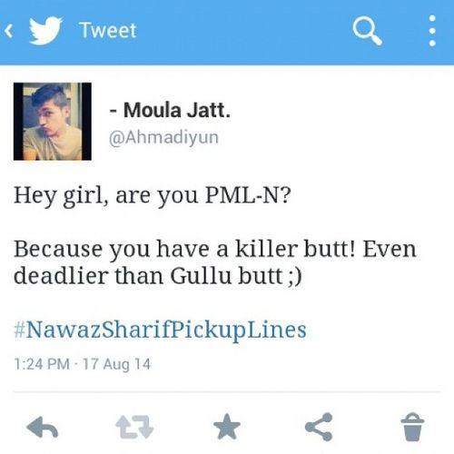 HAHAHAHA. Epic! NawazSharifPickupLine PMLN Pti NawazSharif GoNawazGo GulluButt PoomiButt BigButt ButtHurt Butts Pakistani GulluButtMeme Tweet FunnyTweet followme followback Ahmadiyun Twitter PakistaniTweet