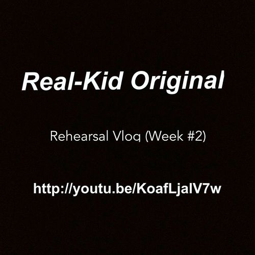 Real-Kid Original - Rehearsal Vlog (Week #2) http://youtu.be/KoafLjalV7w #rapper #realkidoriginal #rehearsal #new #song #soundtrack #video #vlog #blog #like #share #comment #good #kaynewest #worldstarhiphop #pic Blog Video Kaynewest New Song Lyrics Realkidoriginal