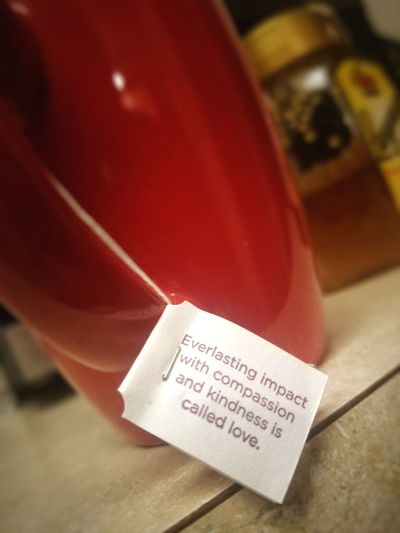In case YOU need a reflection of what love may be like in your life. Kitchen Home Fall Season Holiday Holidays Kindness Impact Quoteoftheday Sayings Positivity Good Vibes Compassion Tea Honey Morning Evening Quote Quotes Cup Red Text Close-up
