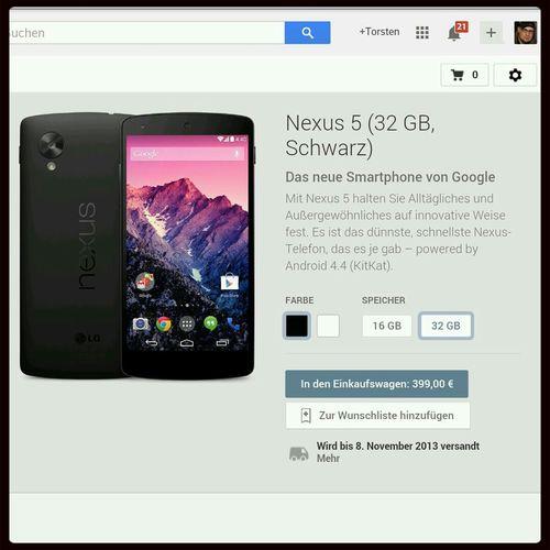 Ich habe da mal was bestellt. :-) 19:07:17 Nexus 5 32 GB Schwarz Nexus5 LG  LGNexus5 Google