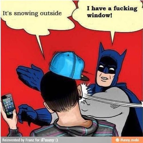 When People Be Souped A'f To See Snow
