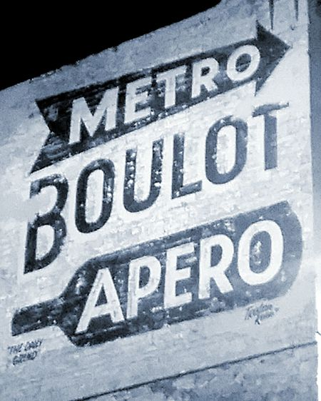 Sign Oldsigns Signs Old Sign Signporn Old Signs Wall Painting Advertising Signs Metro Apero! Boulot Taking Photos Sign On Wall Wallart Wall Art Apero' Boulot, Apero, Metro Apéro Wallpaintings Wall Sign Signs, Signs, & More Signs Signs_collection SignsSignsAndMoreSigns Signs & More Signs Signs Signs Everywhere Signs