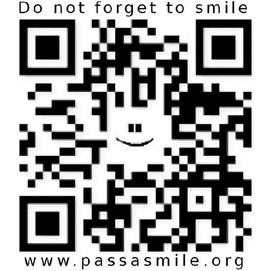 Print and Post this Qr Code anywhere around you today to help us pass a smile www.passasmile.org for a happy world